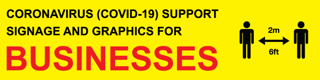 Coronavirus Covid-19 Business support signage and graphics