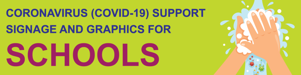 Coronavirus Covid-19 School support signage and graphics