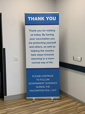 Vaccination Centre signage Banner stand thanking patients for having the vaccine